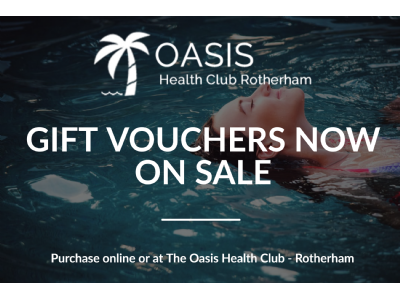 Oasis Rotherham gift vouchers